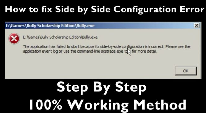 """How to Fix """"side by side configuration is incorrect"""" Error"""